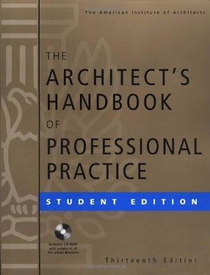 The Architect's Handbook Of Professional Practice by Institute Of Architects