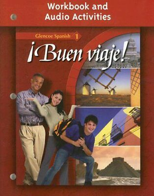 Buen Viaje! Level 1 Workbook by Glencoe McGraw-Hill