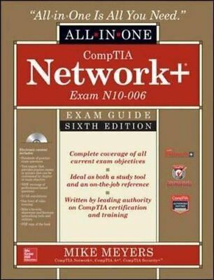 Comptia Network+ Certification All-In-One Exam Guide by Mike Meyers