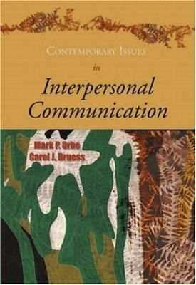 Contemporary Issues In Interpersonal Communication by Mark P Orbe