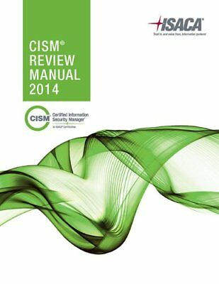 CISM Review Manual by ISACA