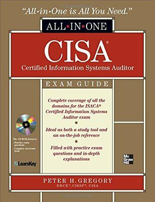 Cisa Certified Information Systems Auditor All-In-One Exam Guide by Gregory