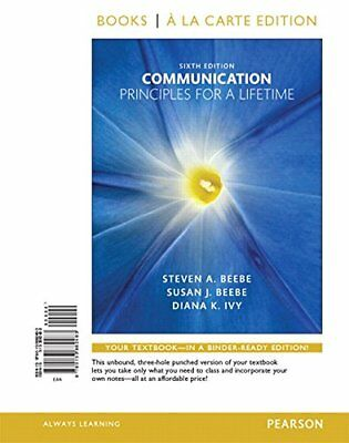 Communication: Principles for a Lifetime  by Beebe