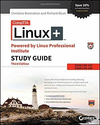 Comptia Linux+ Powered by Linux Professional Institute Study Guide - Bresnahan