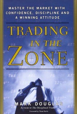 Trading In The Zone by Douglas Mark