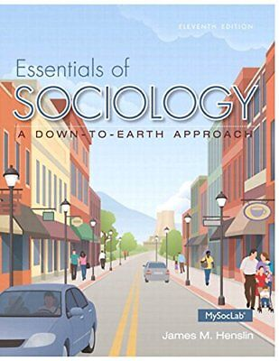 Essentials Of Sociology A Down-To-Earth Approach by Henslin James M.