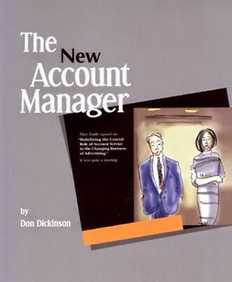 New Account Manager by Don Dickinson