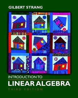 Introduction To Linear Algebra by Strang