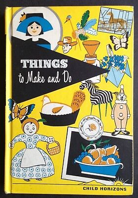 Vtg 1965 Child Horizons Things to Make and Do Childrens 146 Arts Crafts Projects