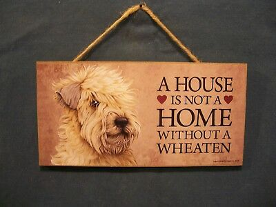 """Soft Coated Wheaten Terrier Plaque """"A House is Not a Home Without a Wheaten"""""""