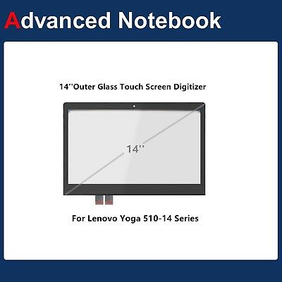 LENOVO YOGA 510-14AST 510-14ISK 510-14IKB Touch Screen Digitizer Front Glass