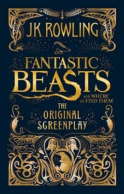 Fantastic Beasts and Where to Find Them The Original Screenplay  Hardcover
