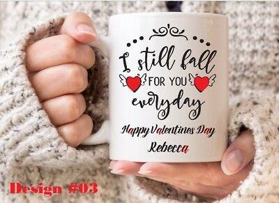 Personalised Valentines Day Mug - I Still Fall For You Everyday