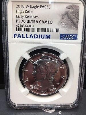 """2018-W PALLADIUM EAGLE $25 NGC PF70 UCAM  """"HIGH RELIEF"""" AND """"First Releases"""""""