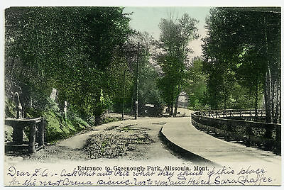 """MT Montana Missoula: """"Entrance to Greenough Park"""" Posted Undivided-back 1907"""