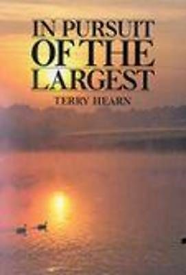 In Pursuit of the Largest byTerry Hearn (Hardback, 1999)BRAND NEW FROM PUBLISHER