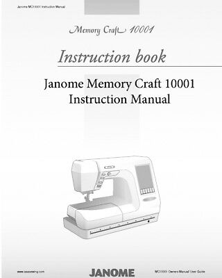 Janome10001  Memory Craft 10001 Sewing Machine Embroidery Instruction Manual