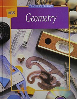 Geometry Teachers Edition    by Ags Secondary