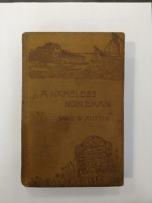 1881 Book A Nameless Nobleman by Jane G Austin Antique HC Rare Old