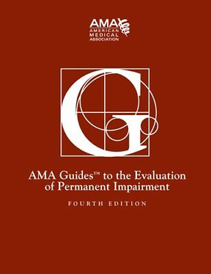 Guides To The Evaluation Of Permanent Impairment : American Medical Association