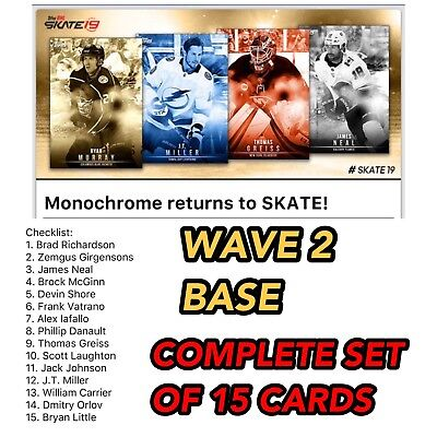 18-19 MONOCHROME BASE WAVE 2 COMPLETE SET OF 15 Topps NHL Skate Digital