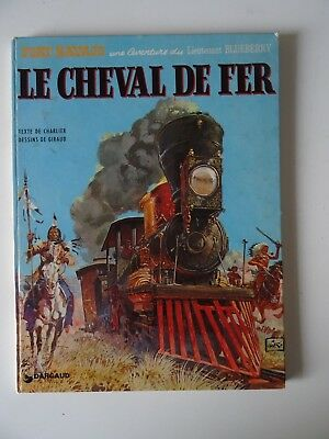 Blueberry T7 Le cheval de fer  Giraud/Charlier Dargaud 1974