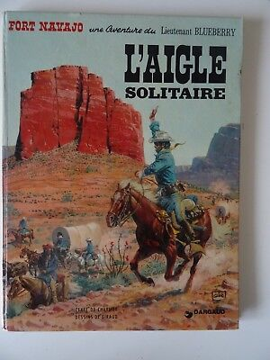 Blueberry T3  L'aigle solitaire  Giraud/Charlier Dargaud 1974