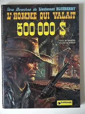 Blueberry T14 L'homme qui valait 500 000 dollars Giraud/Charlier EO Dargaud 1973