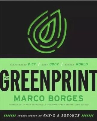 The Greenprint Plant-Based Diet Best Body by Marco Borges  Hardcover NEW