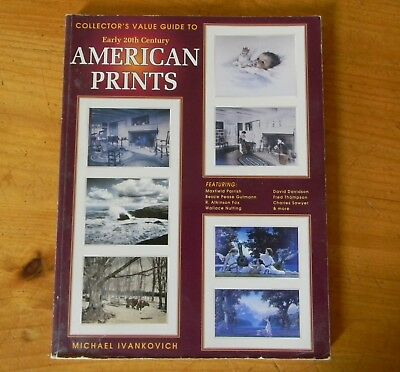 AMERICAN PRINTS COLLECTOR'S VALUE GUIDE Michael Ivankovich 1998