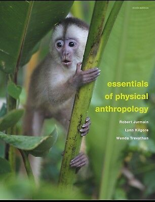 PDF Essentials of physical anthropology 9th edition - Jurmain, Kilgore,Trevathan
