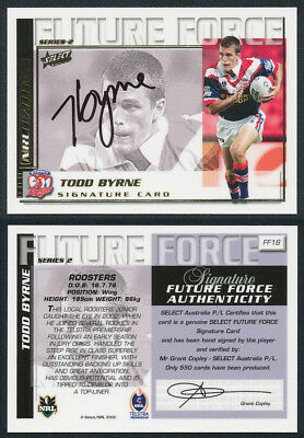 Todd Byrne AUTHENTIC SIGNATURE 2002 Select NRL Future Force FF18