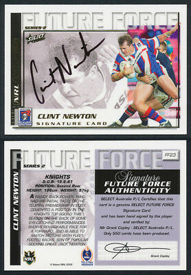 Clint Newton AUTHENTIC SIGNATURE 2002 Select NRL Future Force FF23