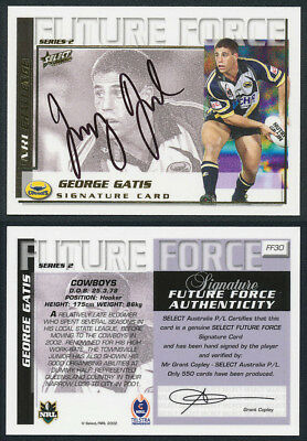George Gatis AUTHENTIC SIGNATURE 2002 Select NRL Future Force FF30