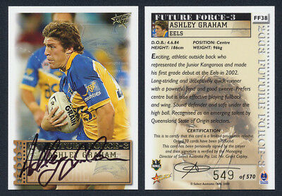 Ashley Graham AUTHENTIC SIGNATURE 2003 Select NRL FF38 549 of 570