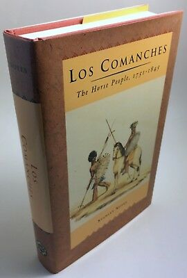 Los Comanches: the Horse People, 1751-1845[SIGNED FIRST EDITION] Stanley Noyes