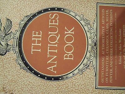 THE ANTIQUES BOOK (Hardcover) ALICE WINCHESTER  REFERENCE for ANTIQUE COLLECTORS