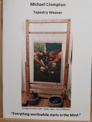 """""""Tapestry Weaving""""   Limited Edition Booklet by Michael Crompton"""