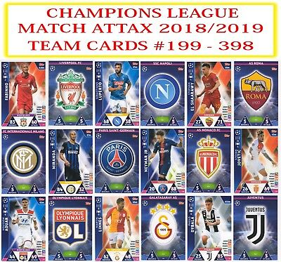 Topps Champions League Match Attax 2018 2019 18 19 Team Cards #199 - 396