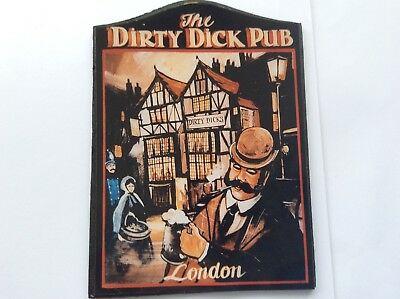 """Famous Old English Pub Sign THE DIRTY DICK LONDON  Laminate on Wood 7""""x10""""""""UK"""