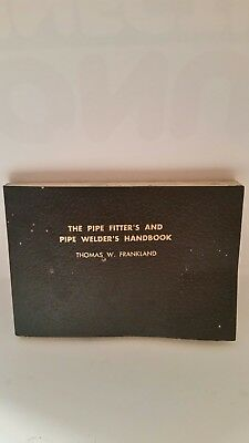The Pipe Fitter's and Pipe Welder's Handbook. 1969 - Used