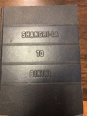 Shangri-La to Bikini - History by E. G. Hines + Atomic Bomb Test Card And Bonus