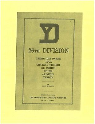World War I Massachusetts Army National Guard 26th Yankee Infantry Division Book