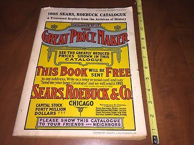 1908 Sears Roebuck Catalogue - Replica from the Archives of History REPRODUCTION