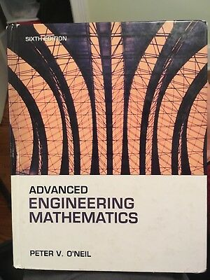 Advanced Engineering Mathematics by Peter V. O'Neil (2007, Hardcover) 6th ed.