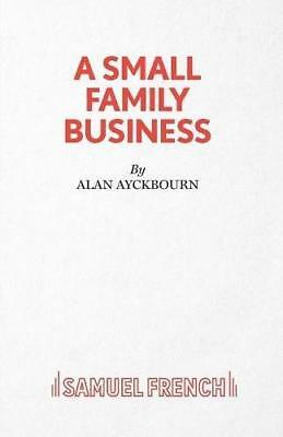 A Small Family Business by Alan Ayckbourn (Paperback, 2015)