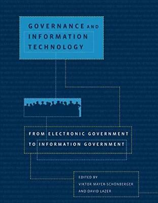 Governance and Information Technology: From Electronic Government to...