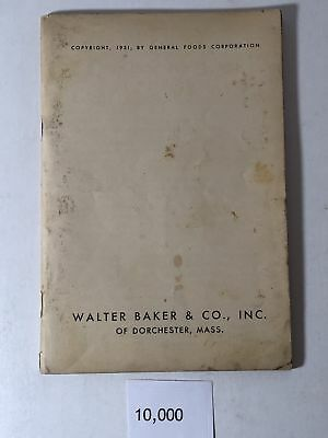 1931 General Food Corp ~ Walter Baker and Co Recipe Booklet
