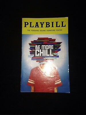 BE MORE CHILL PLAYBILL BOOK NEW YORK NYC BROADWAY AUGUST 2018 original cast