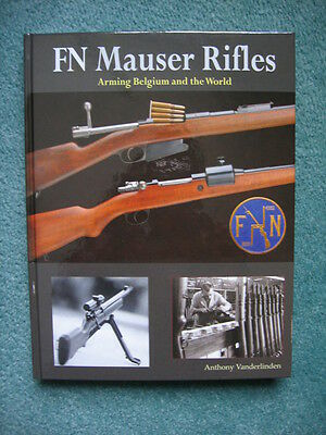 FN MAUSER RIFLES - Vanderlinden **BRAND NEW - AUTHOR SIGNED BOOKS**